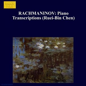 Image for 'RACHMANINOV: Piano Transcriptions (Ruei-Bin Chen)'