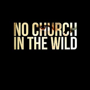 Image for 'No Church in the Wild - Single (Kanye West & Jay-Z Tribute)'