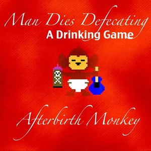 Image for 'Man Dies Defecating a Drinking Game'