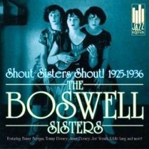 Image for 'The Boswell Sisters Collection Vol. 1 - 1931-1932'