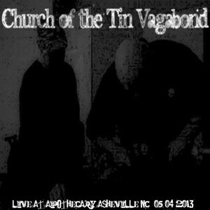 Image for 'Church Of The Tin Vagabond-Live From Ingrown Experimental Music Fest'