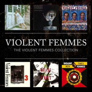 Imagem de 'The Violent Femmes Collection'