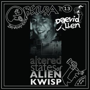 Image for 'Daevid Allen & Kwisp - Altered States of Alien Kwisp'