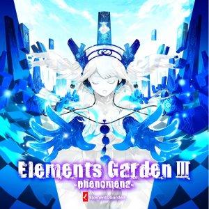 Image for 'Elements Garden III -phenomena-'