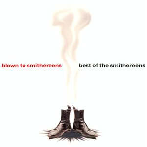 Imagem de 'Blown to Smithereens: Best of the Smithereens'