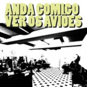 Image pour 'Anda Comigo Ver Os Aviões'