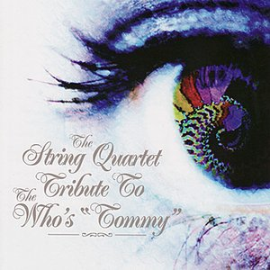 Image for 'The String Quartet Tribute to The Who: Tommy'