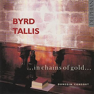 Image for 'Byrd & Tallis: ...In Chains Of Gold...'