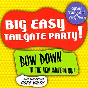 Image for 'Big Easy Tailgate Party!'