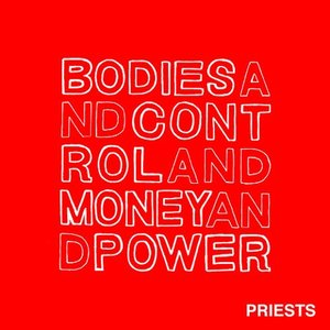 Image for 'Bodies and Control and Money and Power'