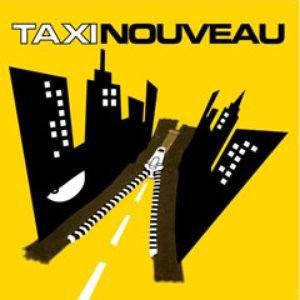 Image for 'Taxi Nouveau'