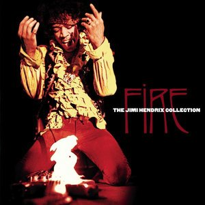 Image for 'Fire: The Jimi Hendrix Collection'