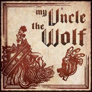 Image for 'My Uncle The Wolf'