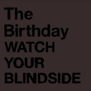 Imagen de 'WATCH YOUR BLINDSIDE'