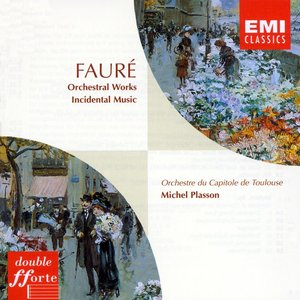 Image for 'Fauré : Orchestral Works'