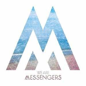 Image for 'We Are Messengers'