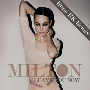 Image for 'Leave you now (Rune RK Remix)'