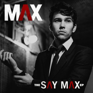 Image for 'The Say Max - EP'