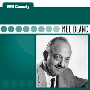 Image for 'EMI Comedy - Mel Blanc'