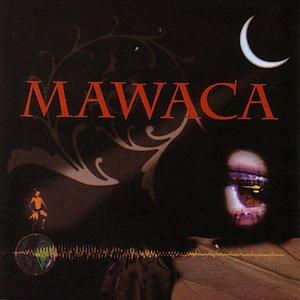 Image for 'Mawaca'