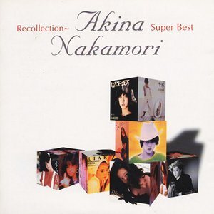 Image for 'Recollection~Akina Nakamori Super Best'