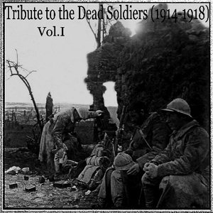 Image for 'Tribute to the dead soldiers (1914-1918) I'