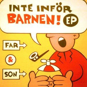 Image for 'Inte inför barnen!'