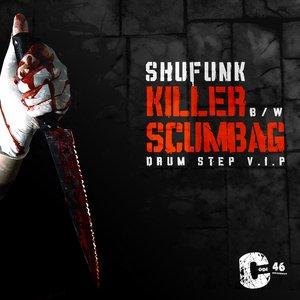 Imagem de 'Killer / Scumbag'