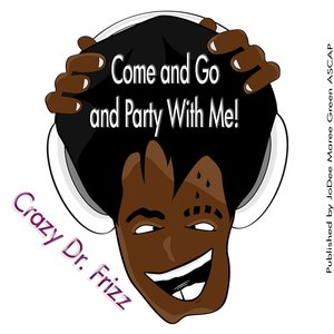 Image for 'Come And Go And Party With Me'