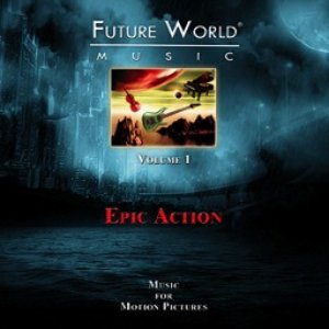 Imagem de 'Future World Music Volume 1 - Epic Action'