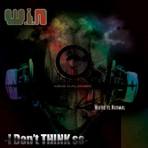 Image for 'W.I.N Weird is Normal'