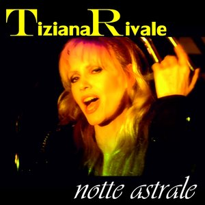Image for 'Notte astrale'