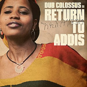 Image for 'Return To Addis'