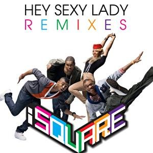 Image for 'Hey Sexy Lady Remixes'