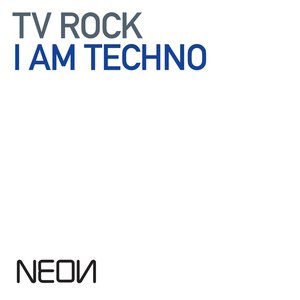 Image for 'I Am Techno'