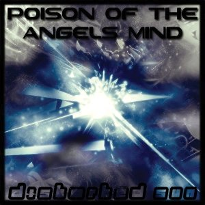 Image for 'Poison Of The Angels Mind'