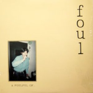 Image for 'A Foulful Of...'