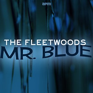 Image for 'Mr Blue - The Best of The Fleetwoods'