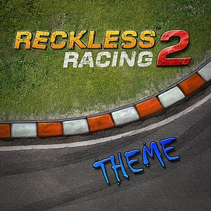 Image for 'Reckless Racing 2 (Theme)'