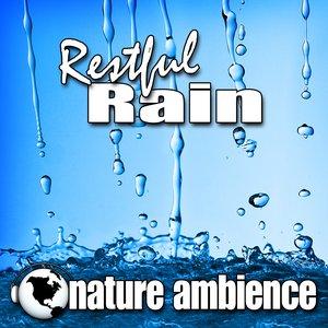 Image pour 'Restful Rain (Nature Sounds)'