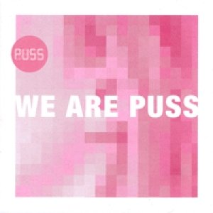Image for 'We Are Puss'