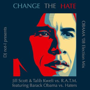 Image for 'Change The Hate maxi'