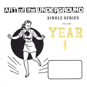 Image for 'Art Of The Underground Single Series Volume 2'
