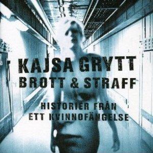 Image for 'Brott & Straff - Historier Från Ett Kvinnofängelse'