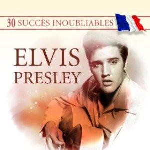 Immagine per '30 Succès inoubliables : Elvis Presley'