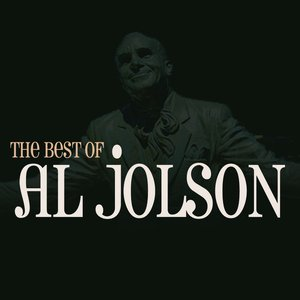 Image for 'The Best Of Al Jolson'