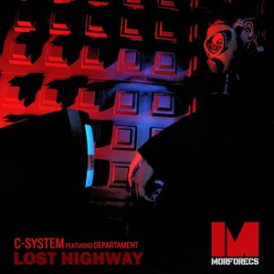 Image for 'Lost Highway (feat. Departament)'
