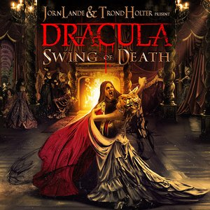 Image for 'Jorn Lande & Trond Holter present DRACULA Swing of Death'