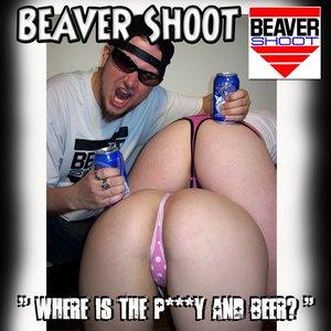 Bild för 'Where is the P***y and Beer?'