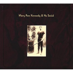 Image for 'Mary Ann Kennedy & Na Seòid'